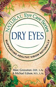 Natural Eye Care Series: Dry Eyes (80 page paperback book)