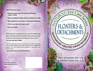 Natural Eye Care Series: Floaters and Detachments (84 page paperback book)